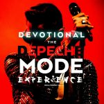 Devotional The Depeche Mode Experience from Hollywood